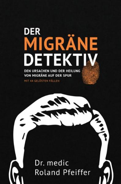 Der Migräne - Detektiv